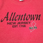 Allentown NJ T-Shirt (NOT PA)