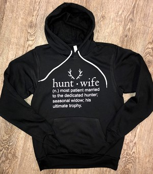 Hunt Wife - Bella Hooded Sweatshirt - Super Soft